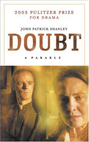 jp shanley s doubt A riveting psychological drama that explores the fine line between truth and  ambiguity,doubt: a parable by john patrick shanley is one of the.
